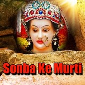 Sonba Ke Murti Songs