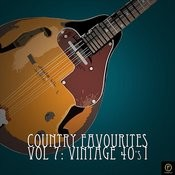 Country Favourites, Vol. 7: Vintage 40's I Songs