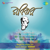 Rabibar - Tagore Play  Songs
