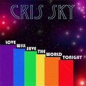 Love Will Save The World Tonight Songs
