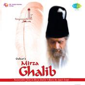 Gulzars Mirza Ghalib The T V Serial Songs