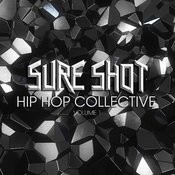Sure Shot: Hip Hop Collective, Vol. 1 Songs