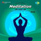 Meditation Om Hari Om Hindi Songs