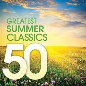 50 Greatest Summer Classics Songs