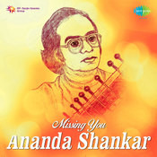 Missing You By Ananda Shankar Songs