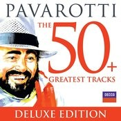 Pavarotti The 50 Greatest Tracks Songs