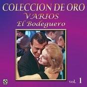 Coleccion De Oro, Vol. 1: El Bodeguero Songs