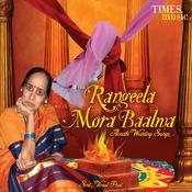 Rangeela Mora Baalma Songs