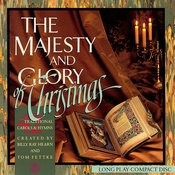 The Majesty And Glory Of Christmas (42 Traditional Carols And Hymns) Songs