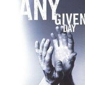 Any Given Day Songs