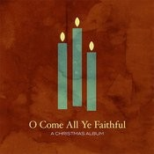 O Come All Ye Faithful Song