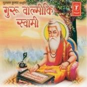 Guru Valmiki Swami Songs