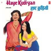 Haye Kudiyan Songs