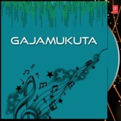 Gajamukuta Songs