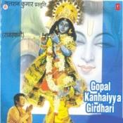 Gopal Kanhaiya Girdhari Songs
