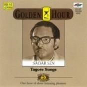 Golden Hour - Tagore Songs By Sagar Sen  Songs