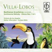 Villa-Lobos: Bachianas brasileiras etc Songs