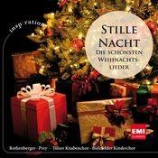 Stille Nacht - Die Schönsten Weihnachtslieder Songs