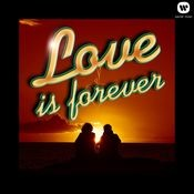 Love is Forever Songs