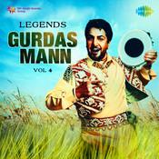 Legends - Gurdass Mann Vol 4 Songs