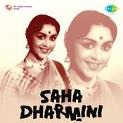 Saha Dharmini Songs