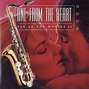 One From The Heart: Sax At The Movies II Songs