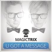 U Got A Message Songs