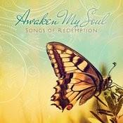 Awaken My Soul Songs