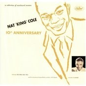 Nat King Cole 10th Anniversary Songs