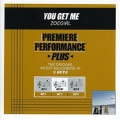 You Get Me (Premiere Performance Plus Track) Songs
