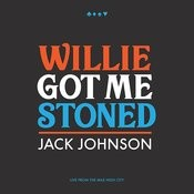 Willie Got Me Stoned (Live) Songs
