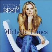 Very Best Of Michelle Tumes Songs