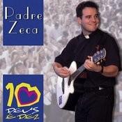Dez E Deus Songs