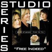 Free Indeed [Studio Series Performance Track] Songs