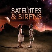 Satellites & Sirens Songs