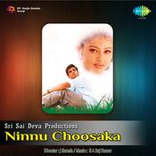 Ninnu Choosaka Songs