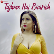 Tujhme Hai Baarish Songs