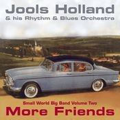 Jools Holland - More Friends - Small World Big Band Volume Two Songs