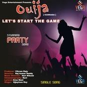 Lets Start The Game Ouija (Kannada) Songs