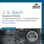 Bach, J.S.: Keyboard Works; The Well-Tempered Clavier; 2- & 3- Part Inventions; The Art Of Fugue; Chromatic Fantasy & Fugue (Collectors Edition) Songs