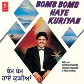 Bomb Bomb Haye Kuriyan Songs