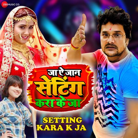 Ja A Jaan Setting Kara K Ja