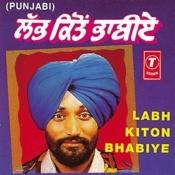 Labh Kiton Bhabiye Songs