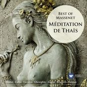 Méditation de Thais: Best of Massenet Songs