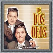Tesoros De Coleccion - Los Dos Oros Songs