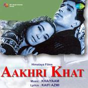 Aakhri Khat Songs