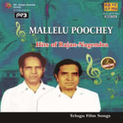 Mallelu Poochey Hits Of Rajan Nagendra Telugu Film Songs