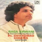 Raga Kirwani A Concert Stereo Album Of Pt Shiv Kum Songs