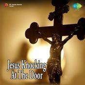Jesus Knocking At The Door Songs