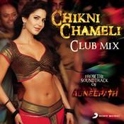 Chikni Chameli Songs